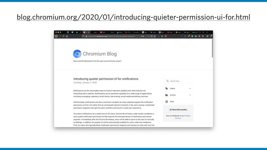 blog.chromium.org/2020/01/introducing-quieter-p...