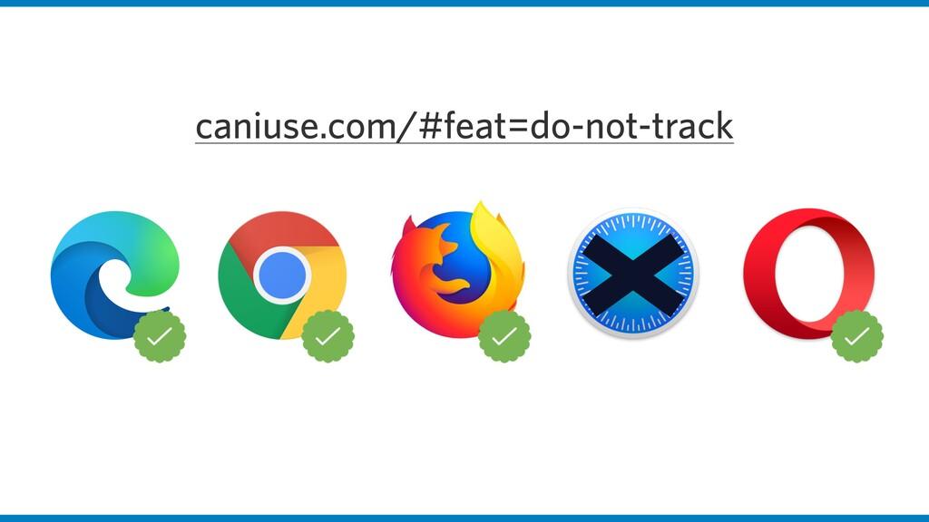 caniuse.com/#feat=do-not-track