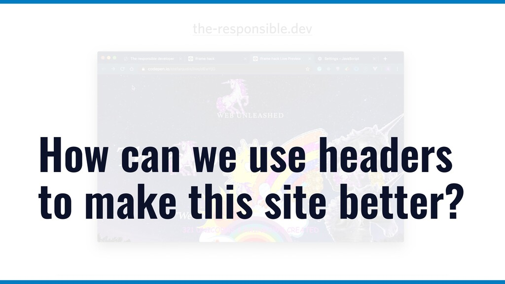 How can we use headers to make this site better?