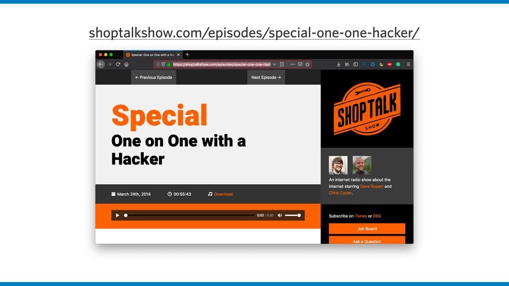 shoptalkshow.com/episodes/special-one-one-hacke...