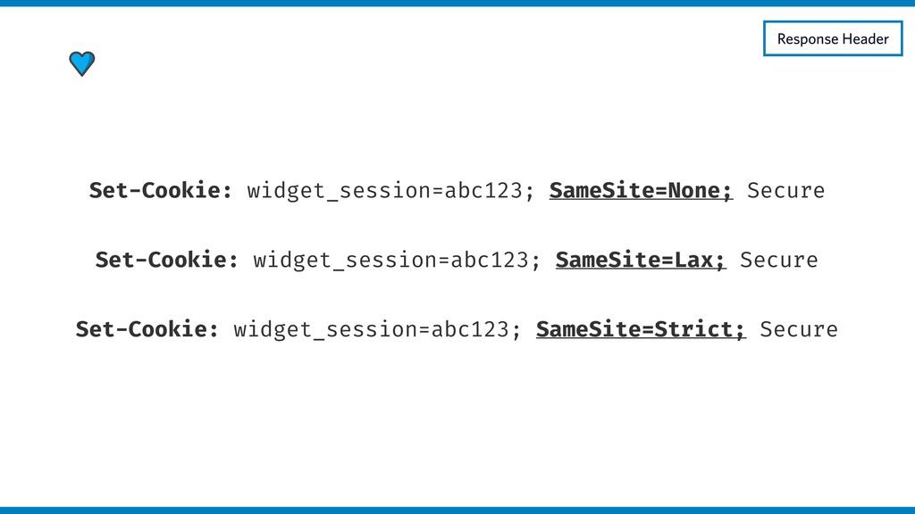 Set-Cookie: widget_session=abc123; SameSite=Non...