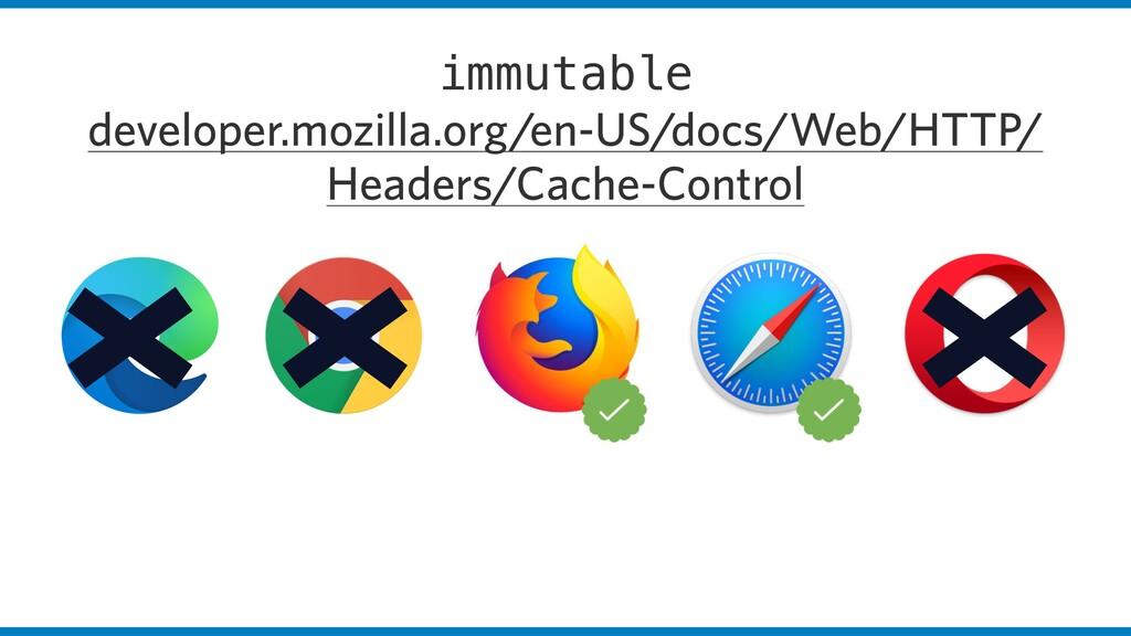 immutable developer.mozilla.org/en-US/docs/Web/...