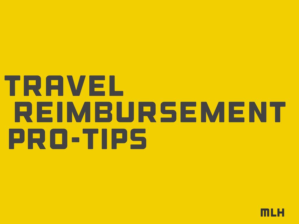 reimbursement travel pro-tips