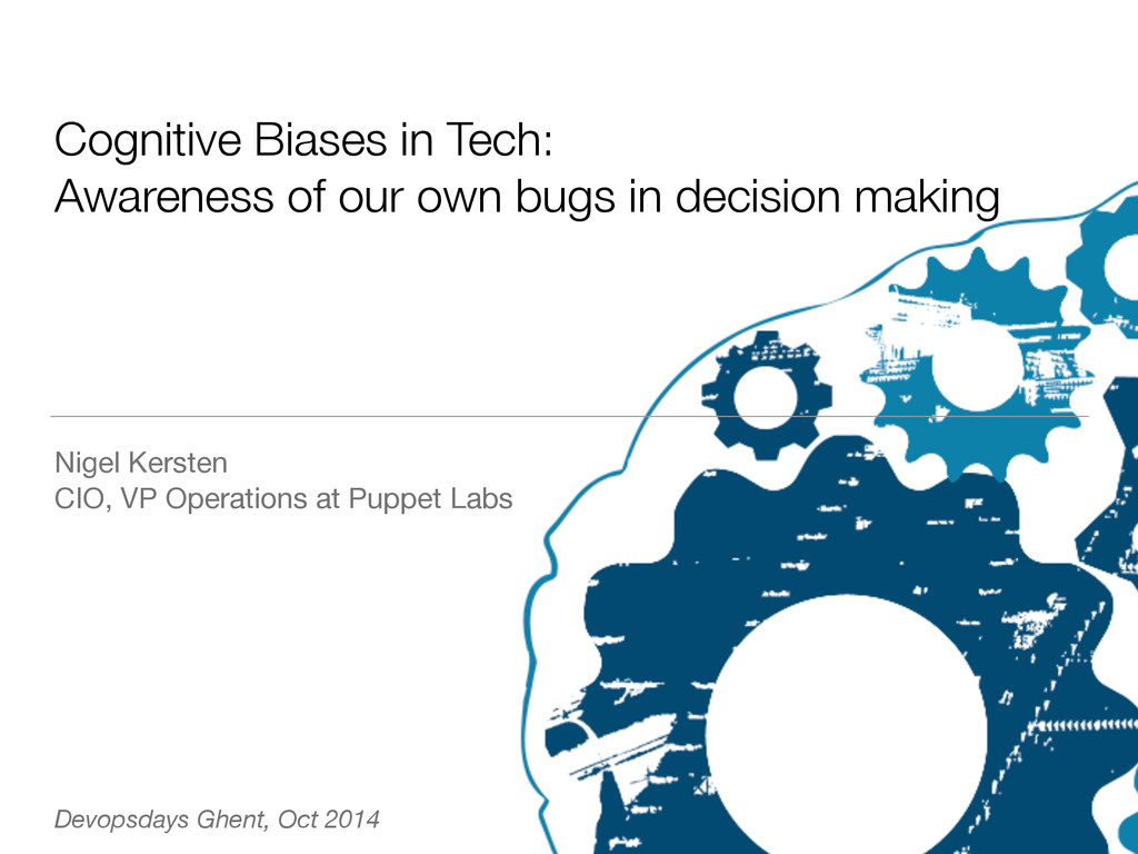 Cognitive Biases in Tech: Awareness of our own ...