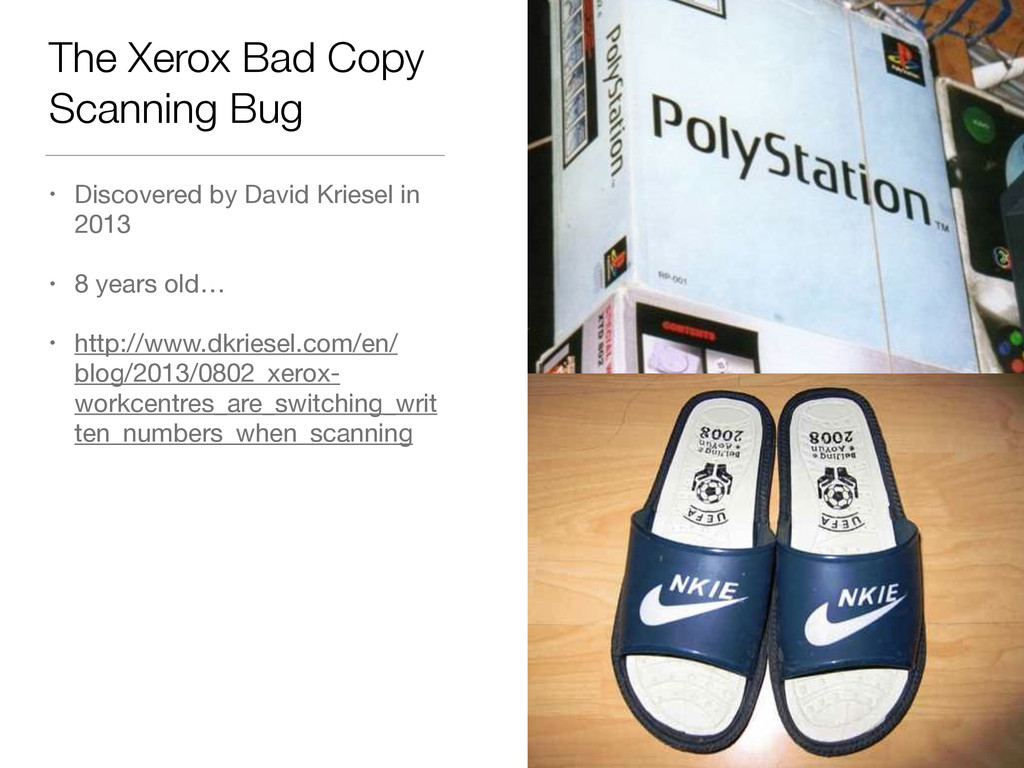 The Xerox Bad Copy Scanning Bug • Discovered by...