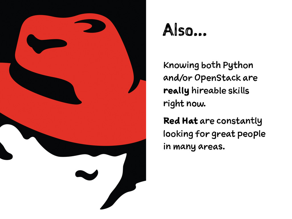 Also... Knowing both Python and/or OpenStack ar...