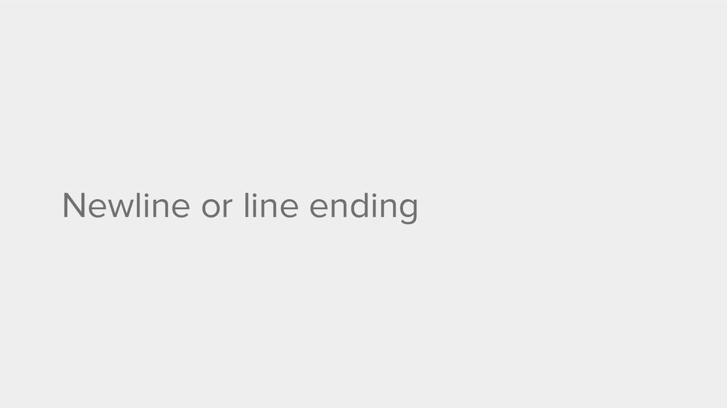 Newline or line ending