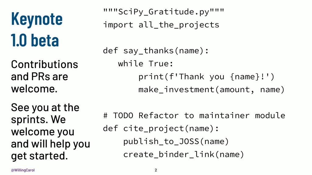 "@WillingCarol 2 """"""SciPy_Gratitude.py"""""" import..."
