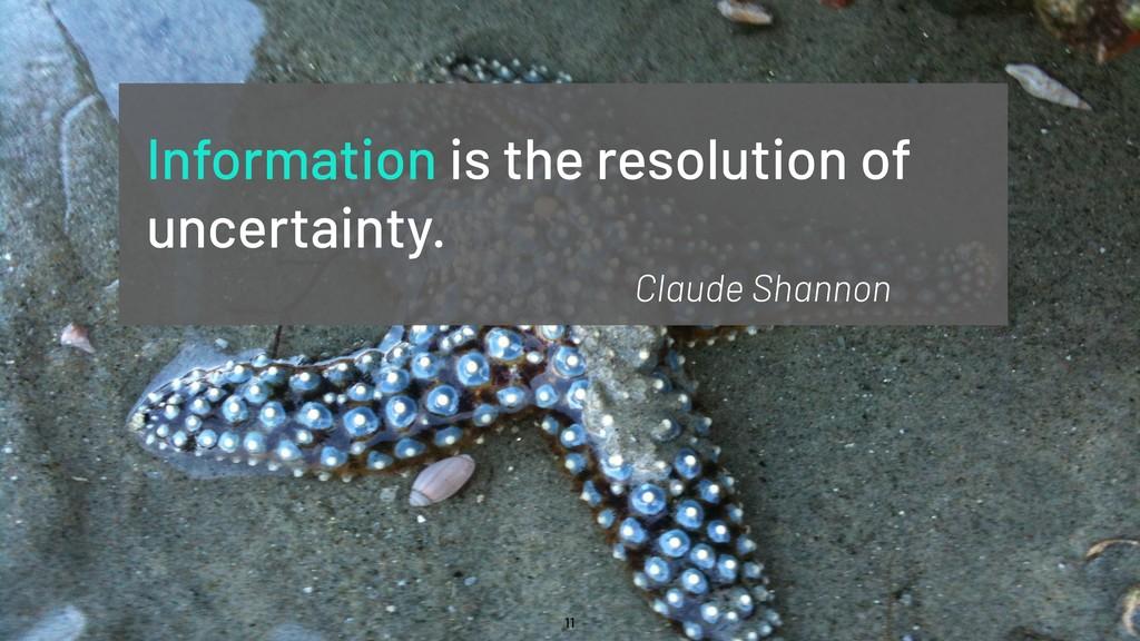 @WillingCarol 11 Information is the resolution ...
