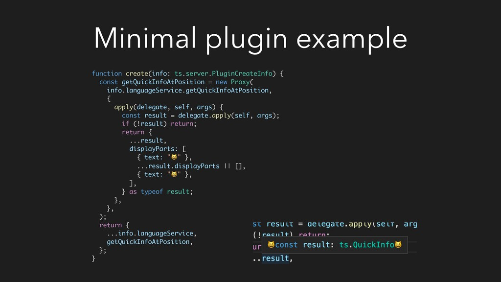 Minimal plugin example function create(info: ts...