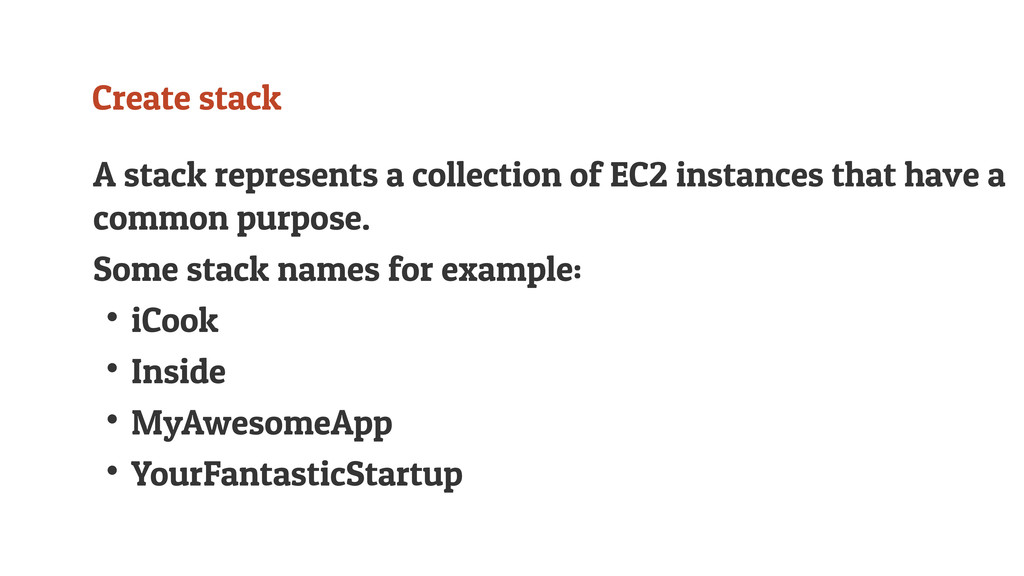 Create stack A stack represents a collection of...