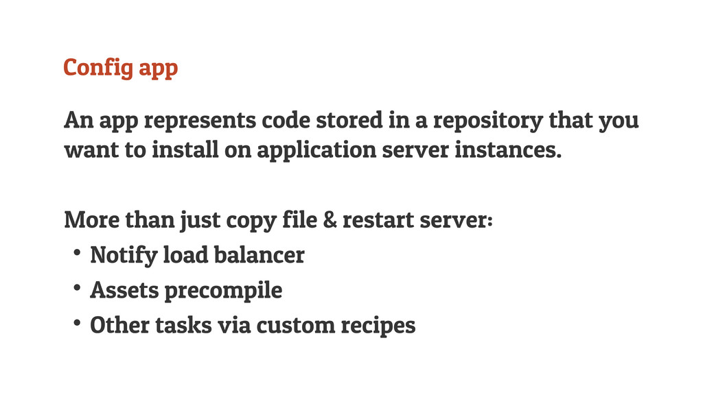 Config app An app represents code stored in a r...