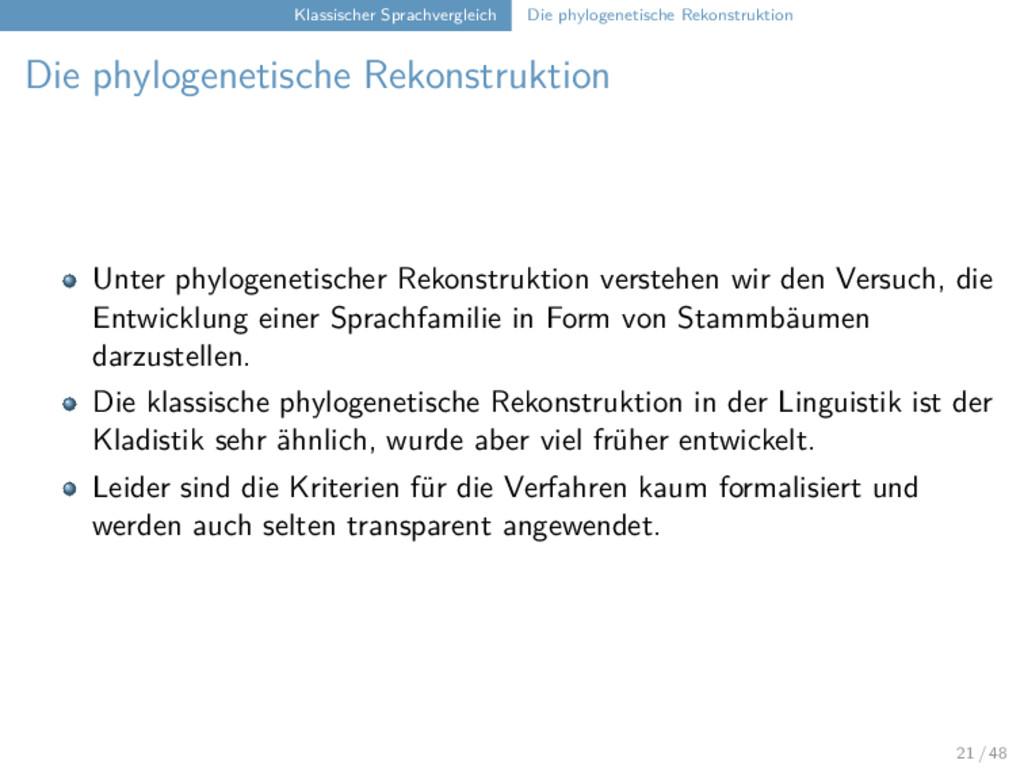 Klassischer Sprachvergleich Die phylogenetische...