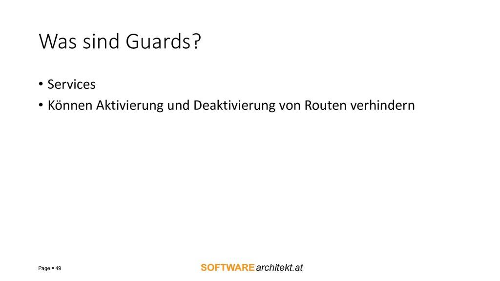 Was sind Guards? • Services • Können Aktivierun...