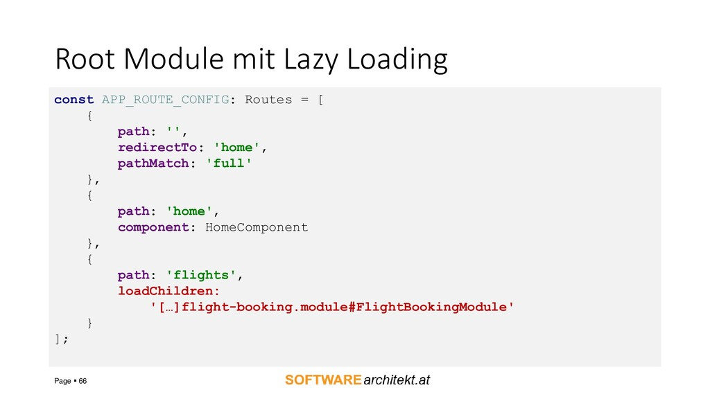 Root Module mit Lazy Loading Page ▪ 66 const AP...