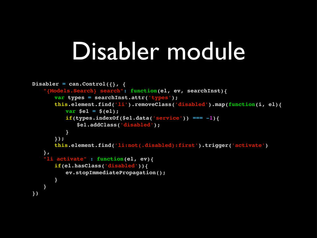 Disabler module Disabler = can.Control({}, { ! ...