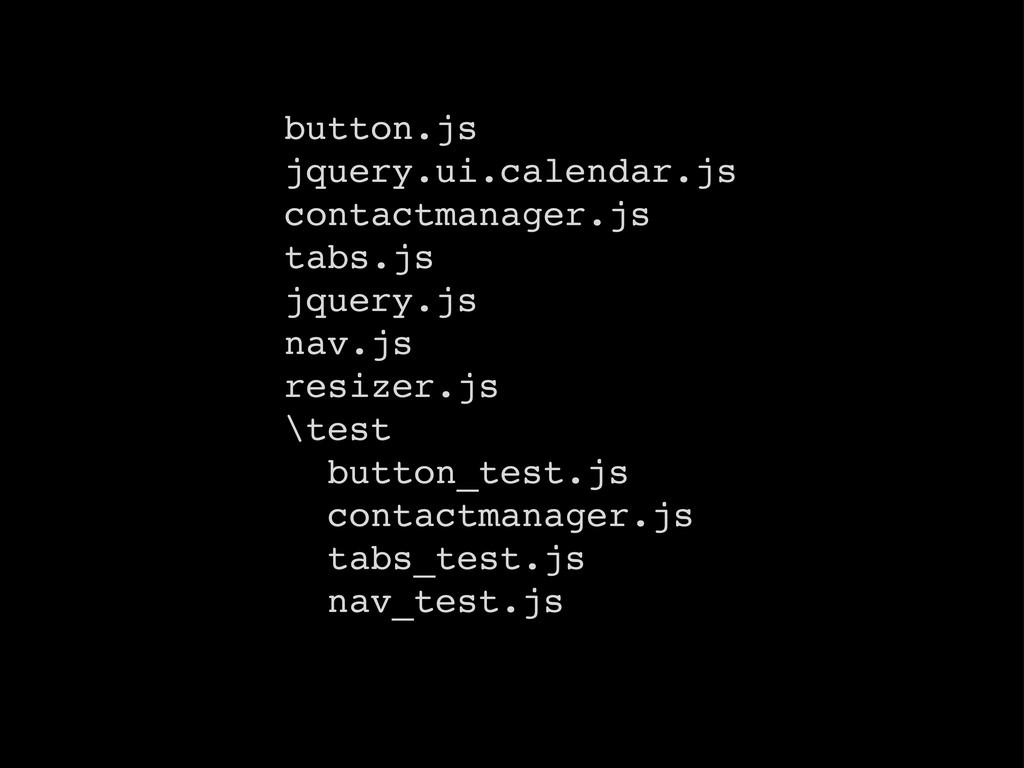 button.js jquery.ui.calendar.js contactmanager....