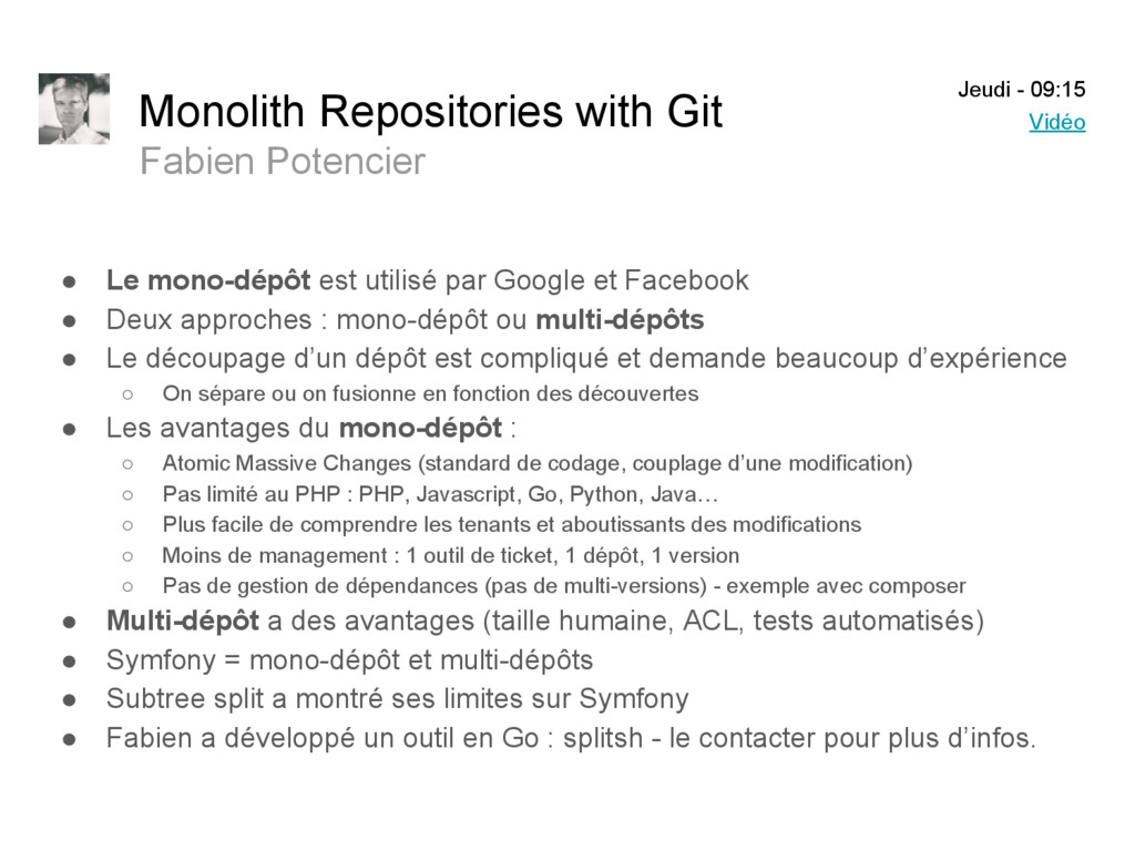 Monolith Repositories with Git Fabien Potencier...