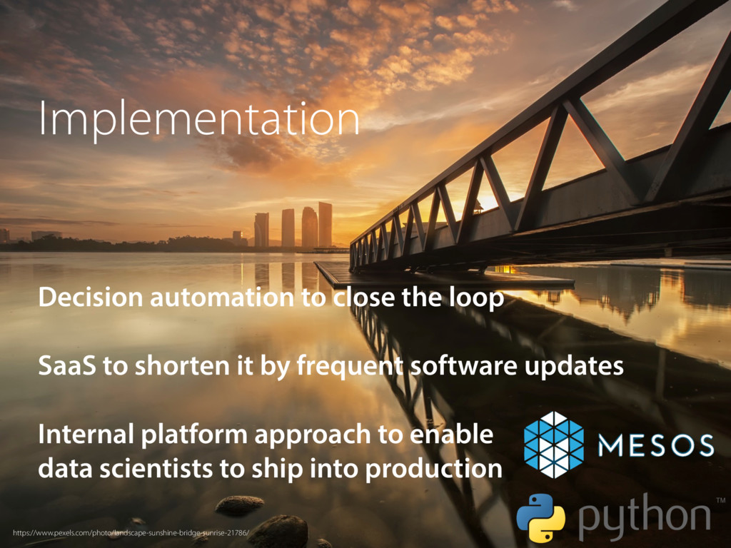 Implementation Decision automation to close the...