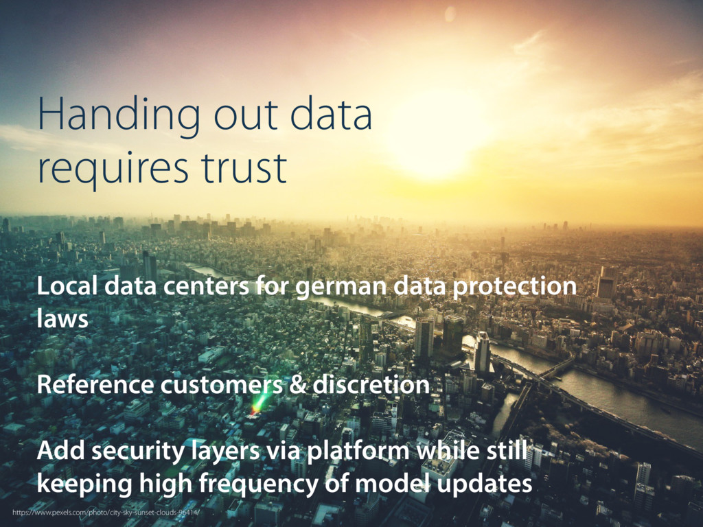 Handing out data requires trust Local data cent...