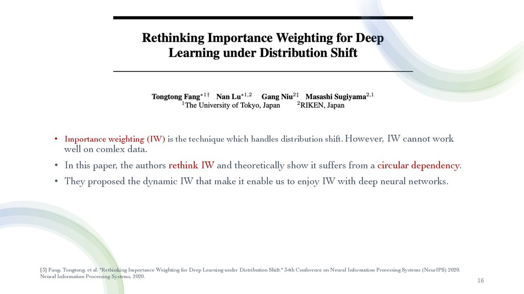 • Importance weighting (IW) is the technique wh...