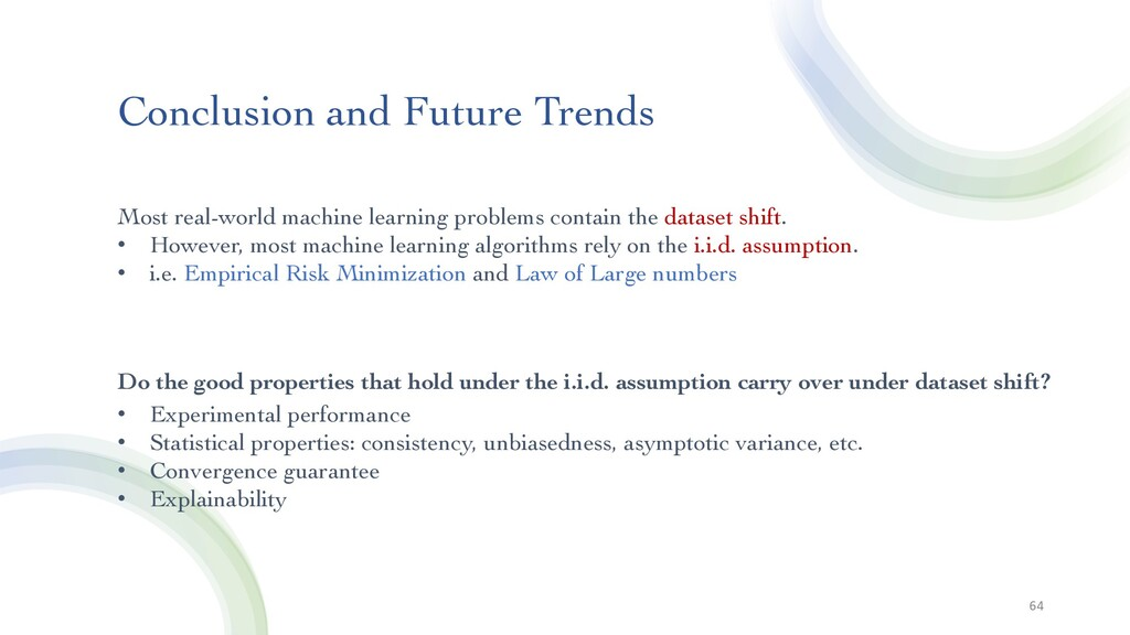 Conclusion and Future Trends 64 Most real-world...