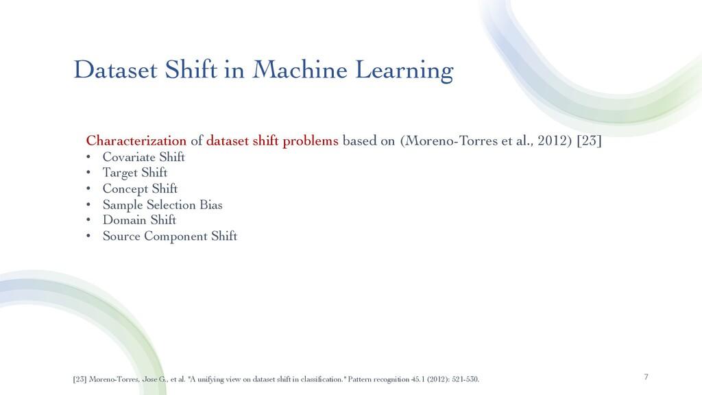 Dataset Shift in Machine Learning 7 Characteriz...