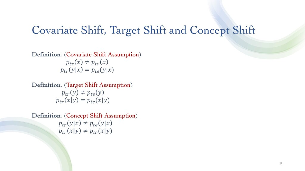 Covariate Shift, Target Shift and Concept Shift...