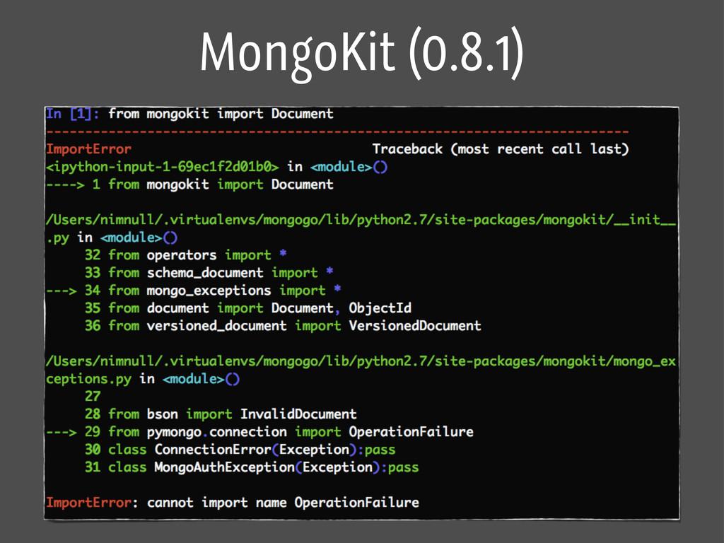 MongoKit (0.8.1)