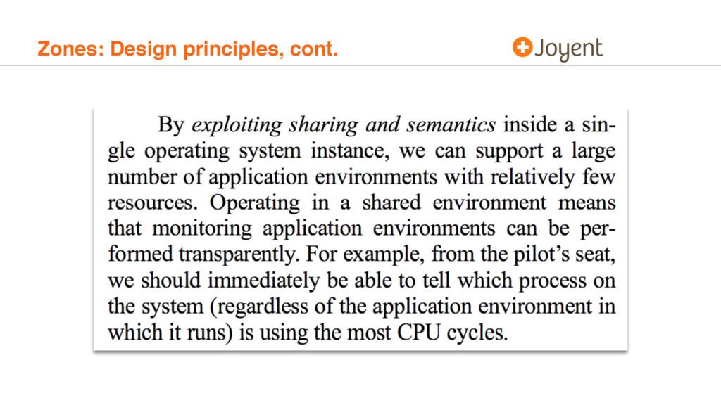 Zones: Design principles, cont.