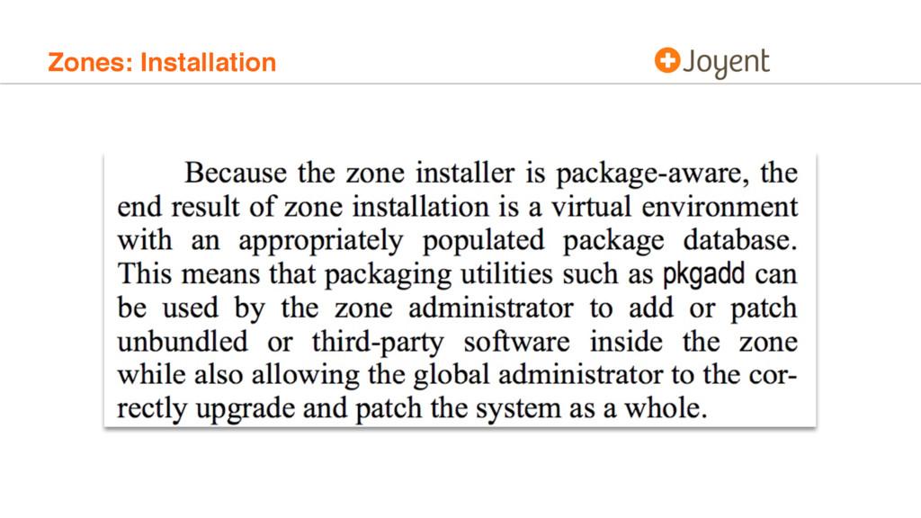 Zones: Installation