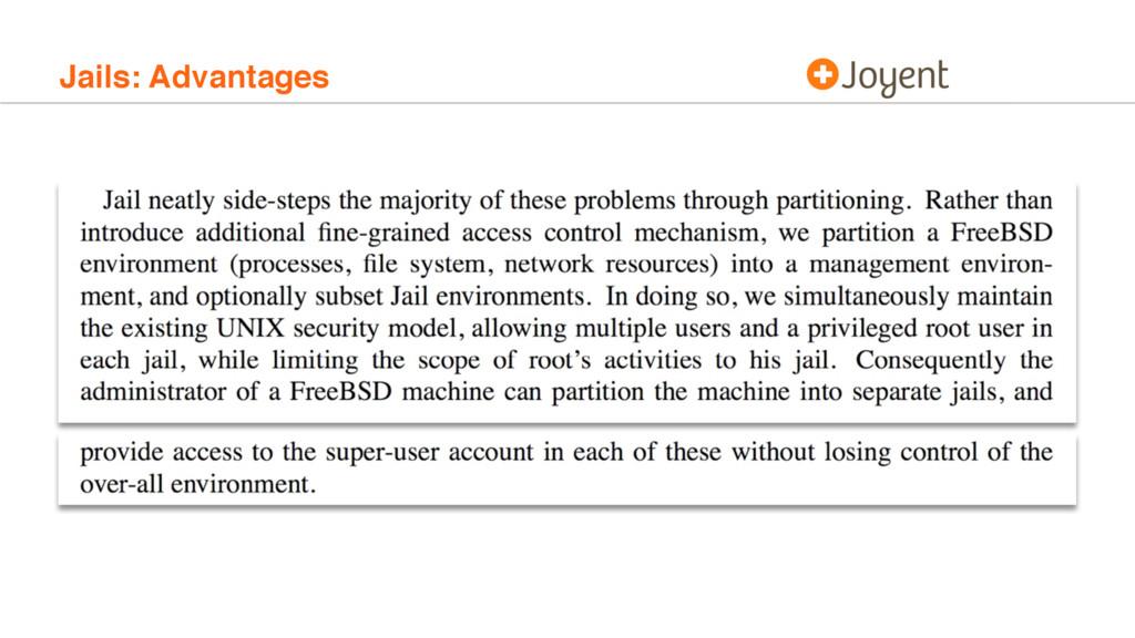 Jails: Advantages