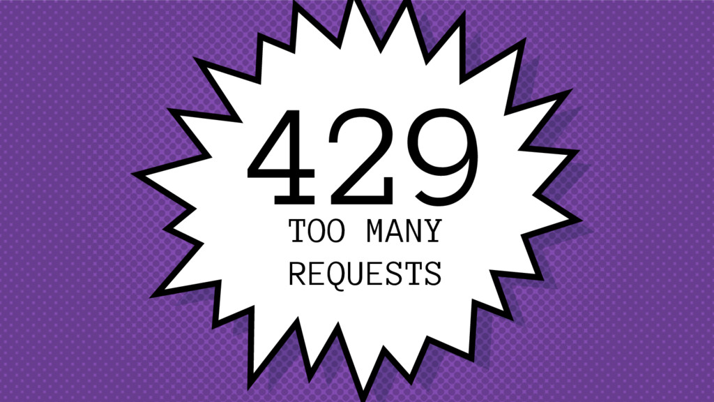 429 TOO MANY REQUESTS