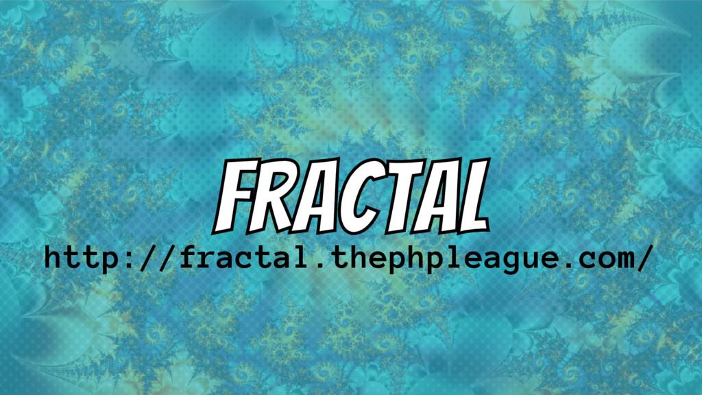 http://fractal.thephpleague.com/