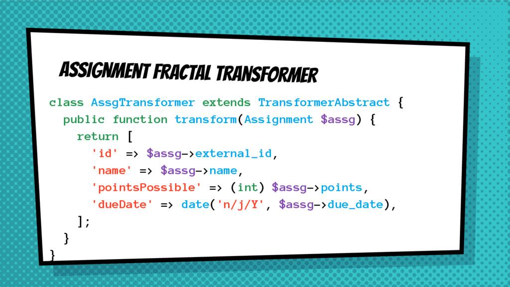 Assignment fractal transformer class AssgTransf...