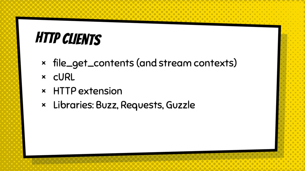 HTTP CLients × file_get_contents (and stream co...