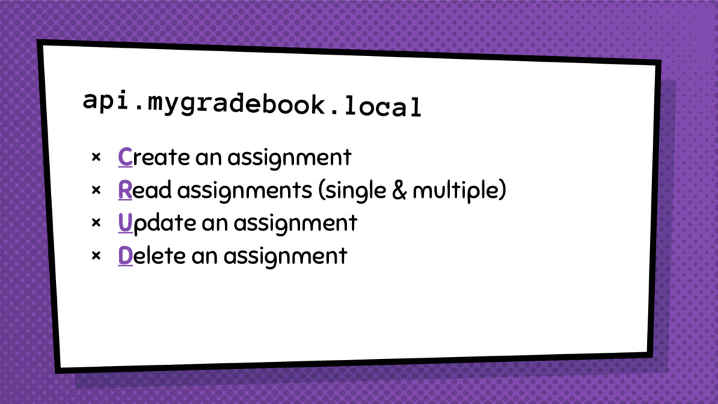 api.mygradebook.local × Create an assignment × ...