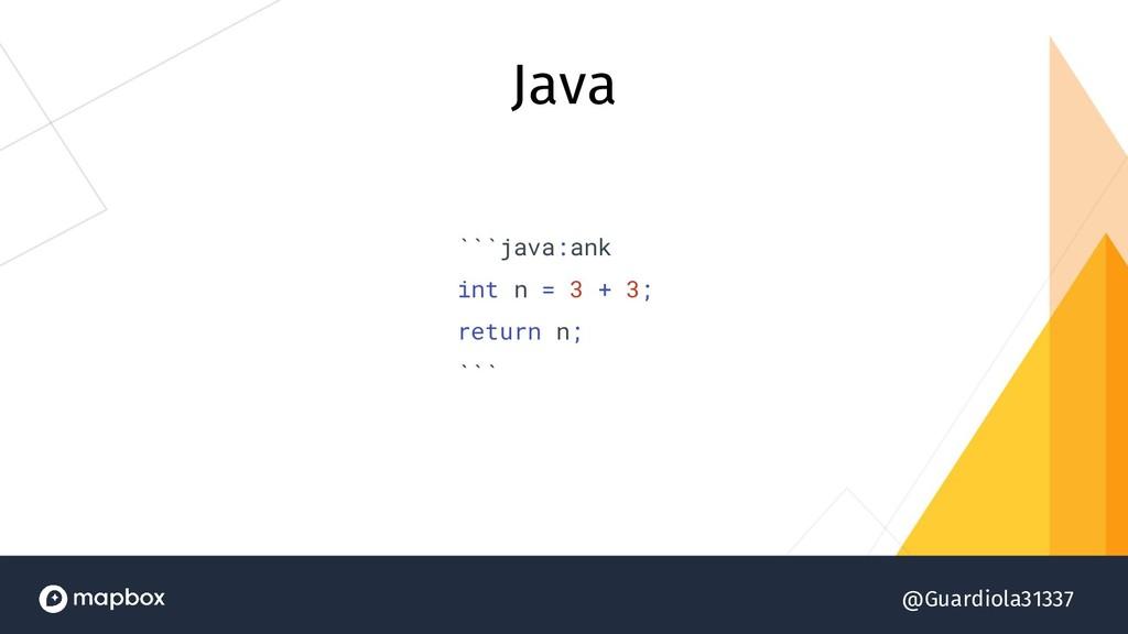 @Guardiola31337 Java ```java:ank int n = 3 + 3;...