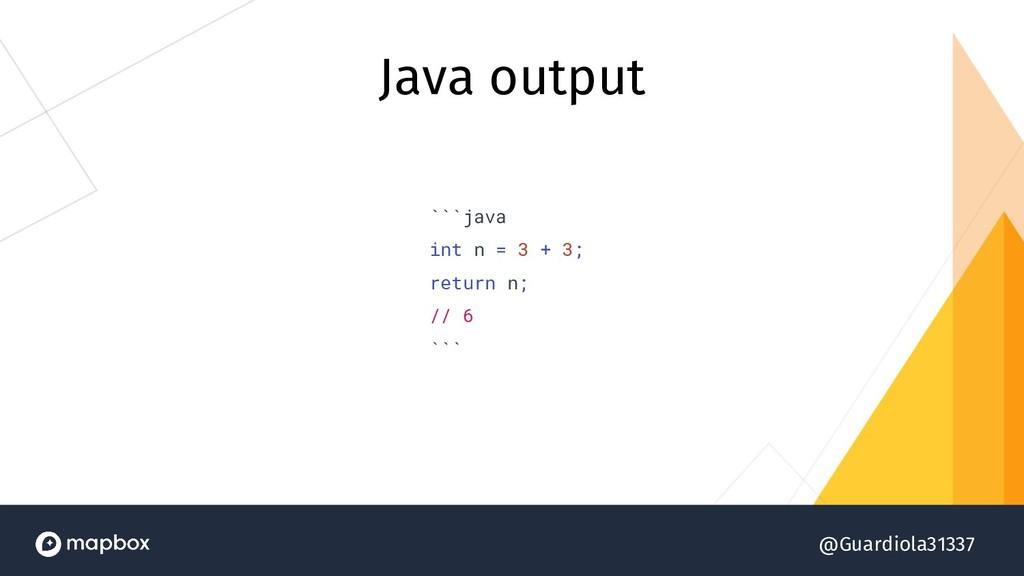 @Guardiola31337 Java output ```java int n = 3 +...