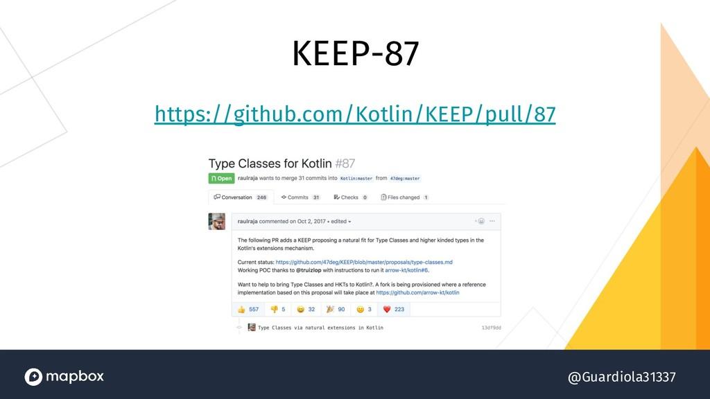 @Guardiola31337 KEEP-87 https://github.com/Kotl...