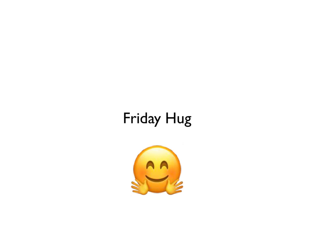 Friday Hug