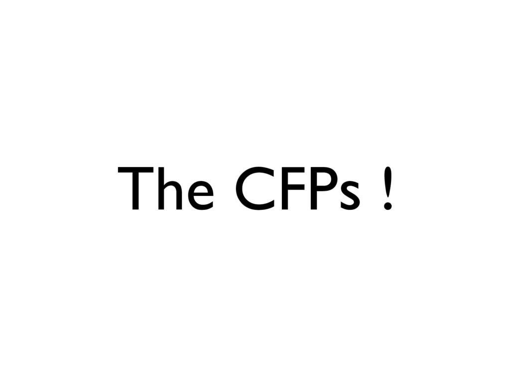 The CFPs !