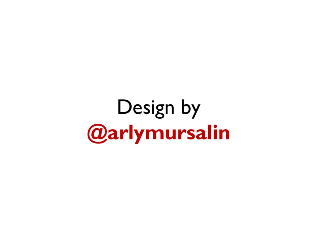 Design by @arlymursalin