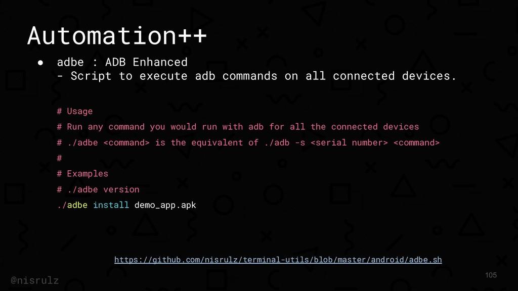Automation++ ● adbe : ADB Enhanced - Script to ...