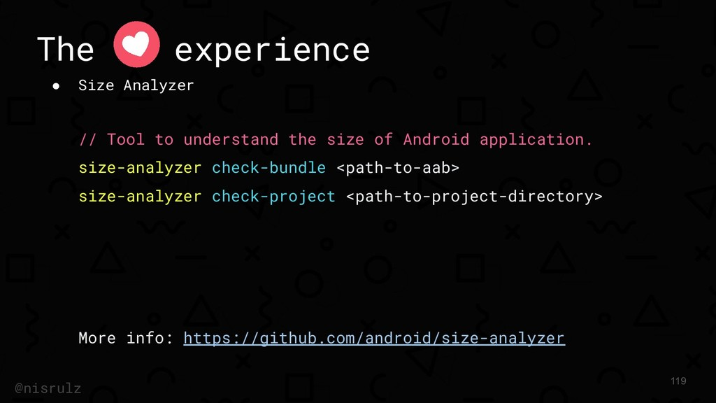 The experience ● Size Analyzer // Tool to under...