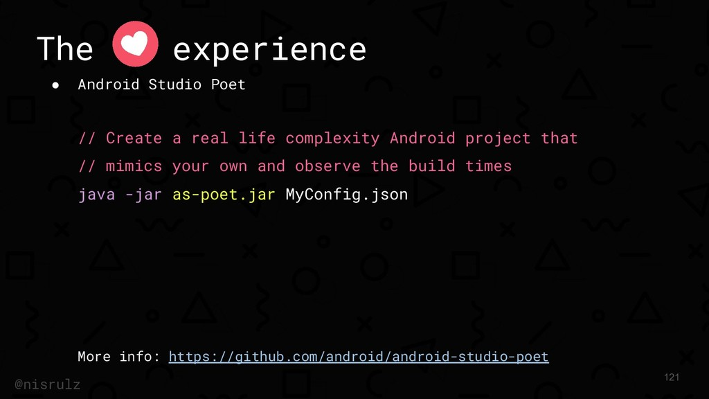 The experience ● Android Studio Poet // Create ...