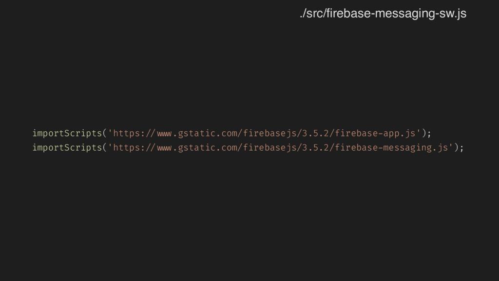 importScripts('https: // www.gstatic.com/fireba...