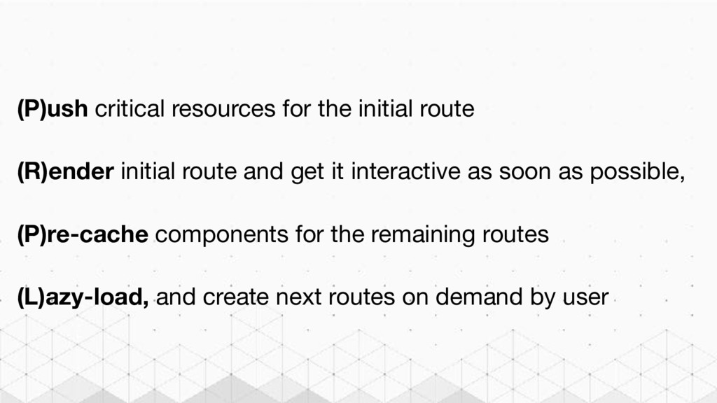(P)ush critical resources for the initial route...