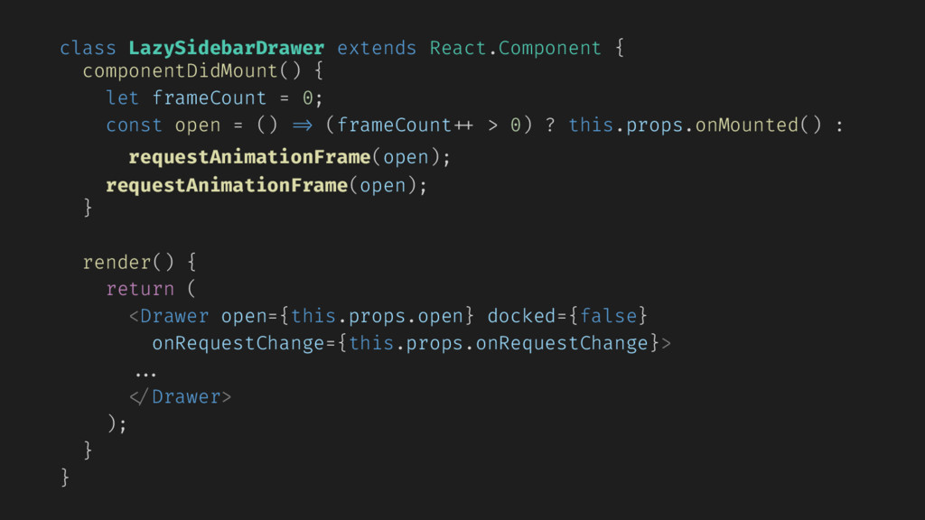 class LazySidebarDrawer extends React.Component...
