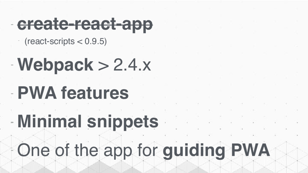 - create-react-app - (react-scripts < 0.9.5) - ...